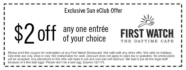First Watch Coupon May 2018 $2 off any entree at First Watch cafe