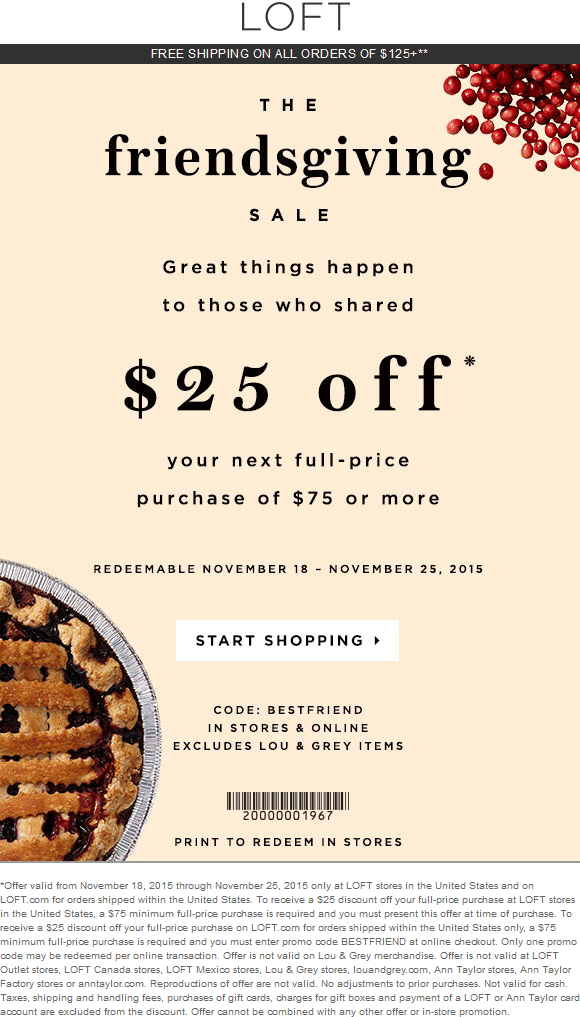 LOFT Coupon September 2018 $25 off $75 at LOFT, or online via promo code BESTFRIEND