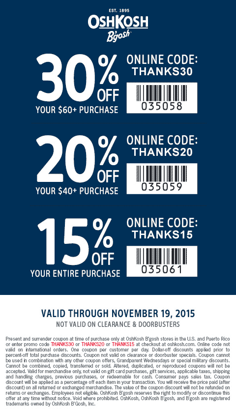 OshKosh Bgosh Coupon November 2018 15-30% off at OshKosh Bgosh, or online via promo code THANKS15