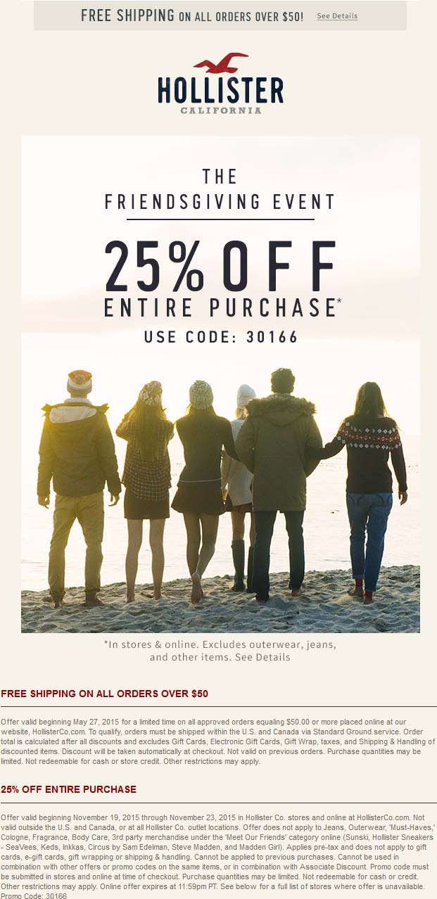Hollister Coupon October 2016 25% off at Hollister, or online via promo code 30166