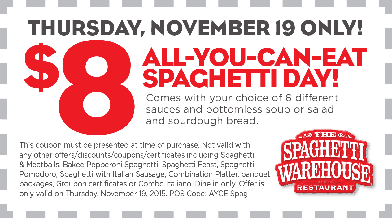 Spaghetti Warehouse Coupon December 2017 Bottomless spaghetti + soup or salad + sourdough for $8 today at Spaghetti Warehouse restaurants