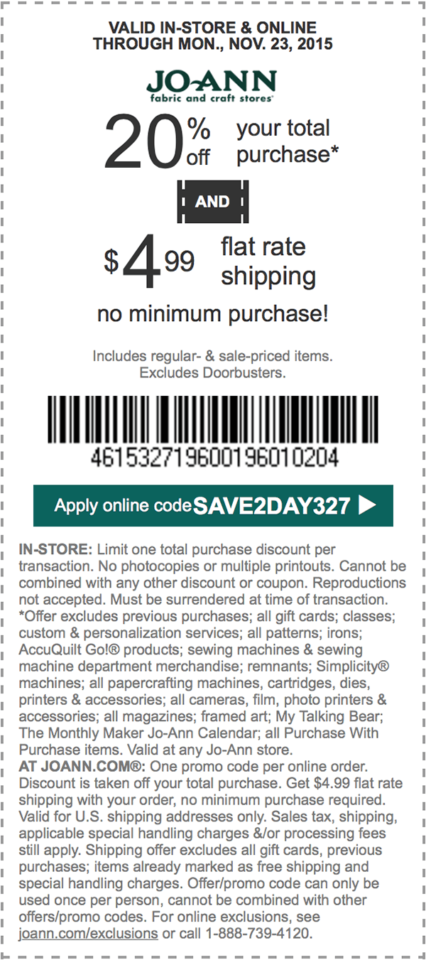 Jo-Ann Fabric Coupon February 2018 20% off at Jo-Ann Fabric, or online via promo code SAVE2DAY327