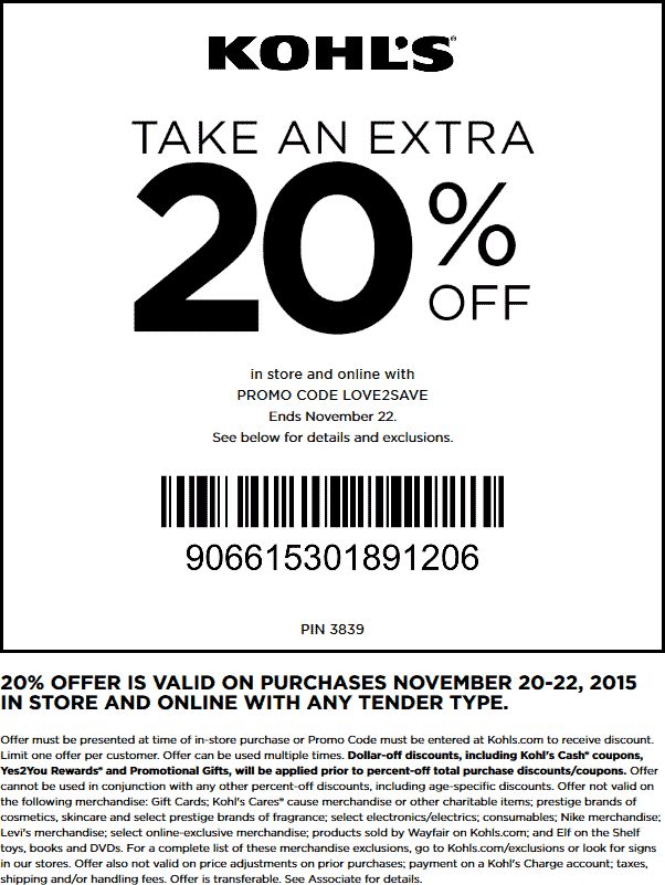 Kohls Coupon November 2017 20% off at Kohls, or online via promo code LOVE2SAVE