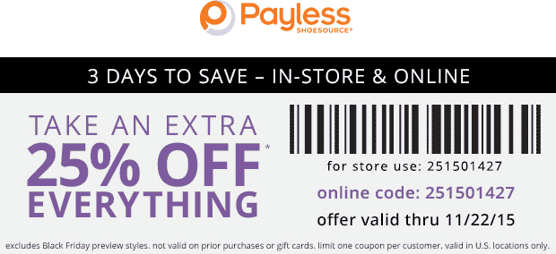 Payless Shoesource Coupon March 2017 25% off everything at Payless Shoesource, or online via promo code 251501427