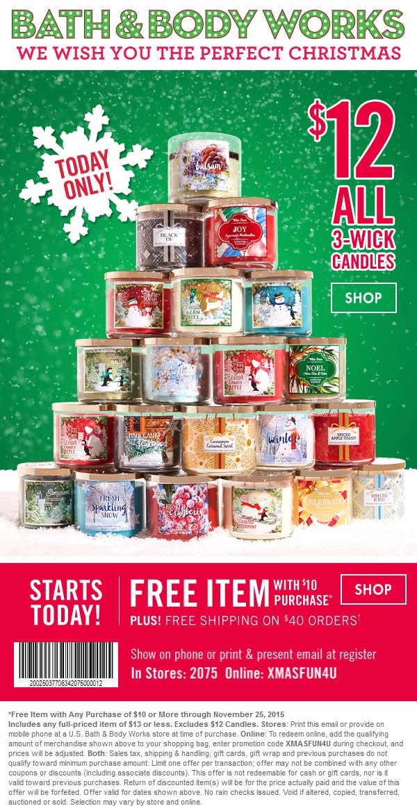 Bath & Body Works Coupon January 2018 $13 item free with $10 spent at Bath & Body Works, or online via promo code XMASFUN4U