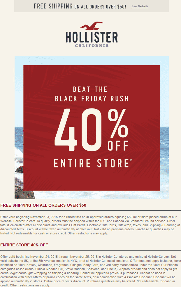 Hollister Coupon October 2017 40% off everything at Hollister, ditto online
