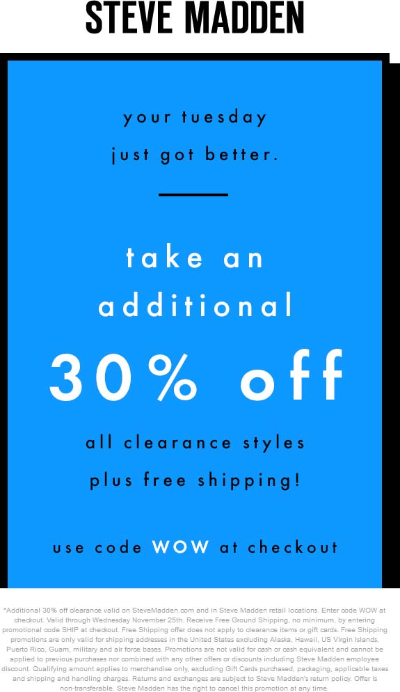 Steve Madden Coupon September 2017 Extra 30% off clearance today at Steve Madden, ditto online