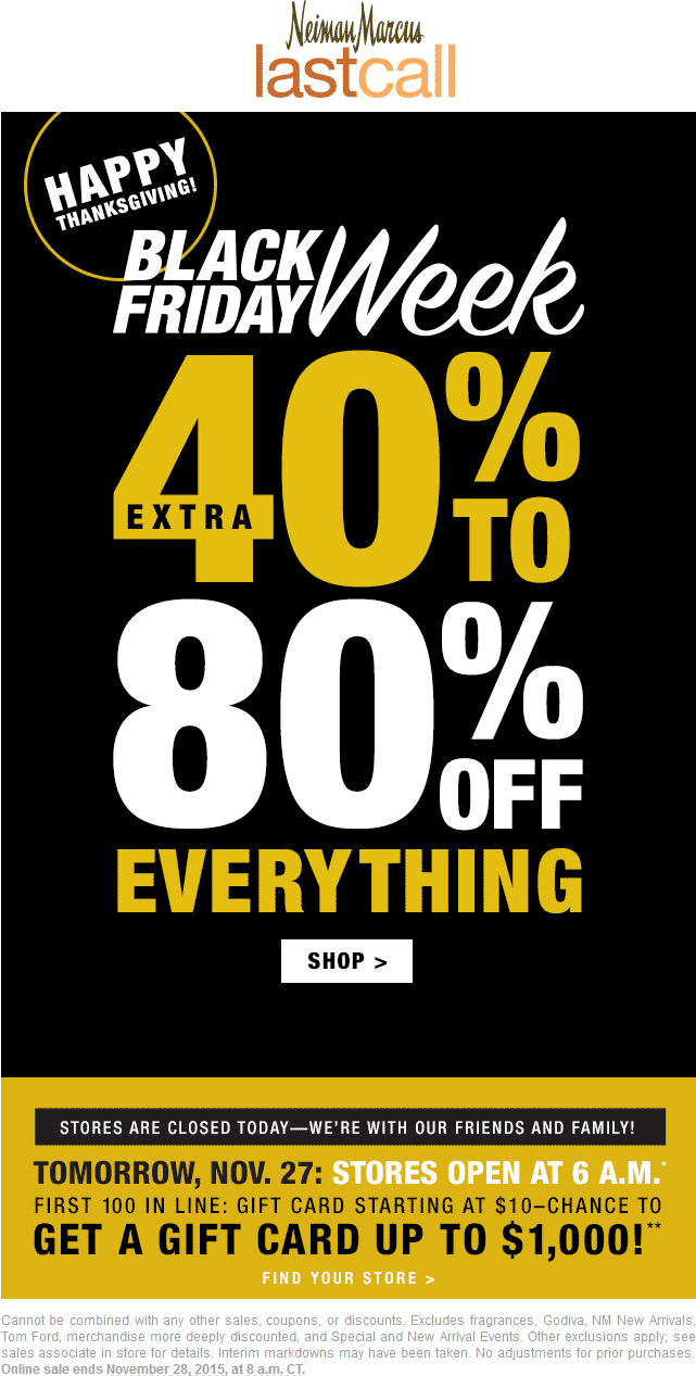 Last Call Coupon May 2018 Extra 40-80% off everything online today at Nieman Marcus Last Call