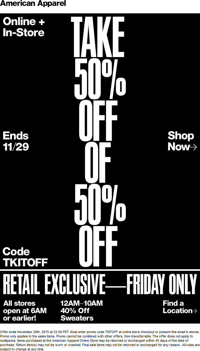 American Apparel Coupon September 2018 50% off at American Apparel, or online via promo code TKITOFF
