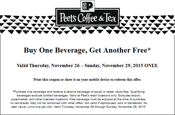 Peets Coffee & Tea Coupon October 2016 Second beverage free today at Peets Coffee & Tea