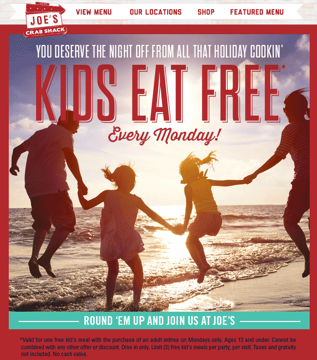 Joes Crab Shack Coupon January 2017 Kids eat free today at Joes Crab Shack