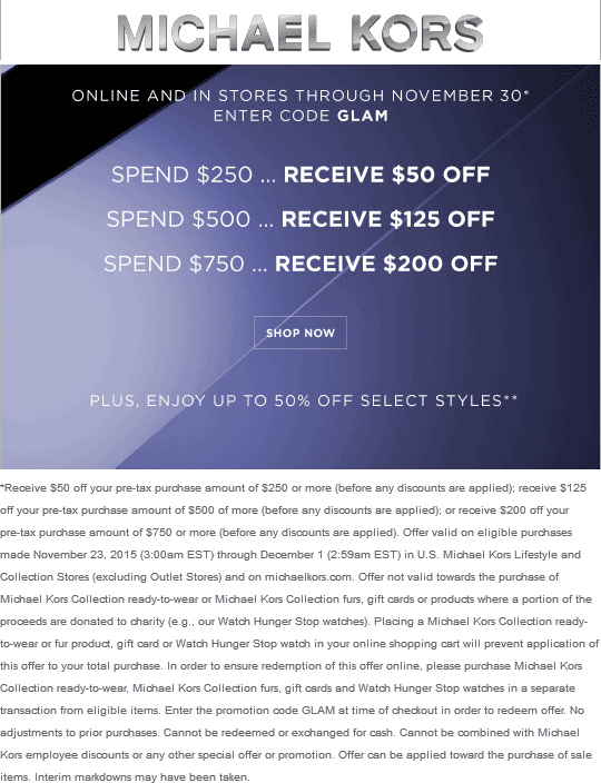Michael Kors Coupon January 2017 $50 off $250 & more at Michael Kors, or online via promo code GLAM