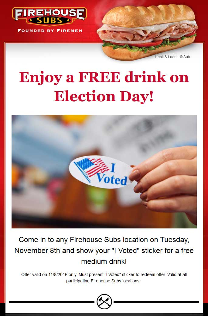 FirehouseSubs.com Promo Coupon Free medium drink for voters Tuesday at Firehouse Subs