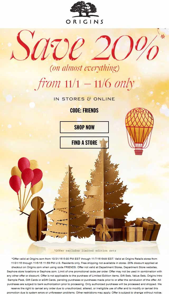 Origins.com Promo Coupon 20% off at Origins, or online via promo code FRIENDS