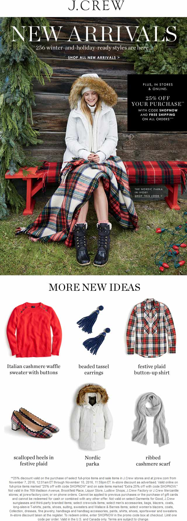 J.Crew.com Promo Coupon 25% off at J.Crew, or online via promo code SHOPNOW