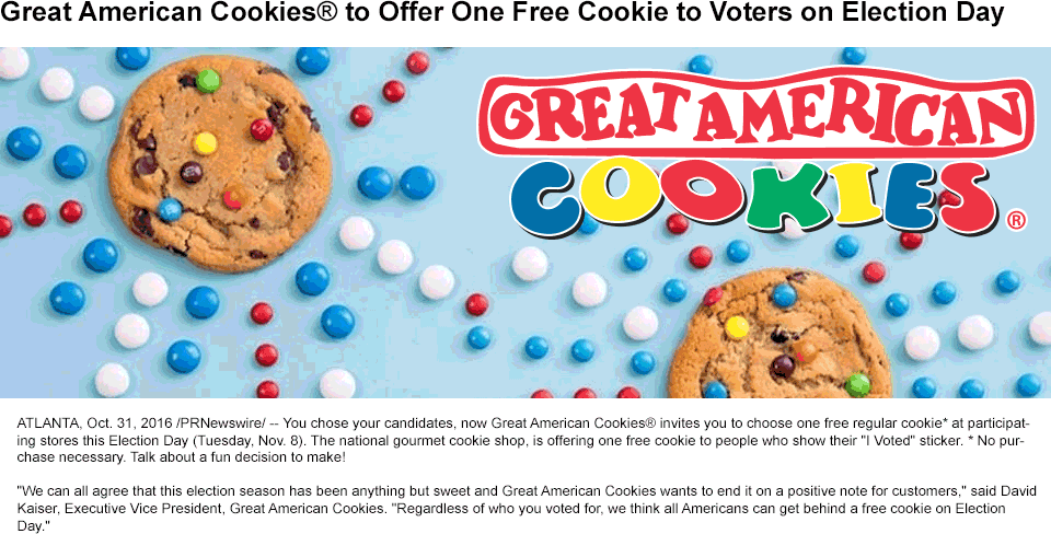 Great American Cookies Coupon December 2018 Free cookie for voters today at Great American Cookies