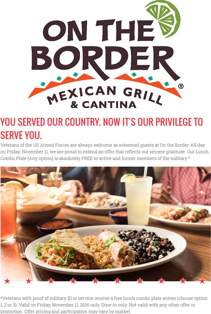 OnTheBorder.com Promo Coupon Military enjoy a free lunch combo Friday at On The Border restaurants