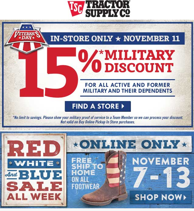 TractorSupplyCo.com Promo Coupon Military & family enjoy 15% off Friday at Tractor Supply Co
