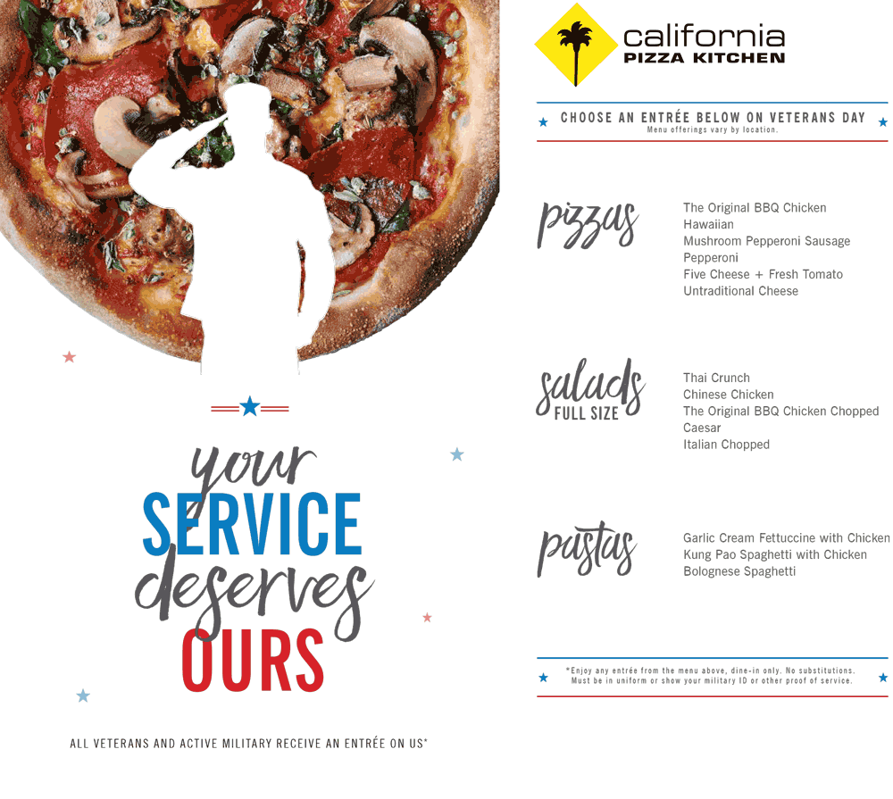 CaliforniaPizzaKitchen.com Promo Coupon Military ID gets you a free entree today at California Pizza Kitchen