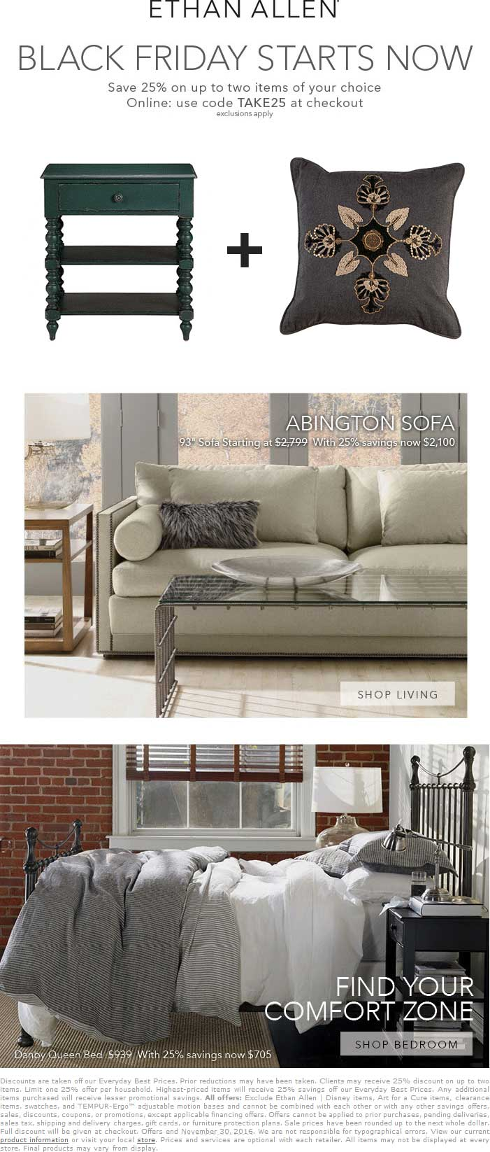 EthanAllen.com Promo Coupon 25% off a couple items at Ethan Allen, or online via promo code TAKE25
