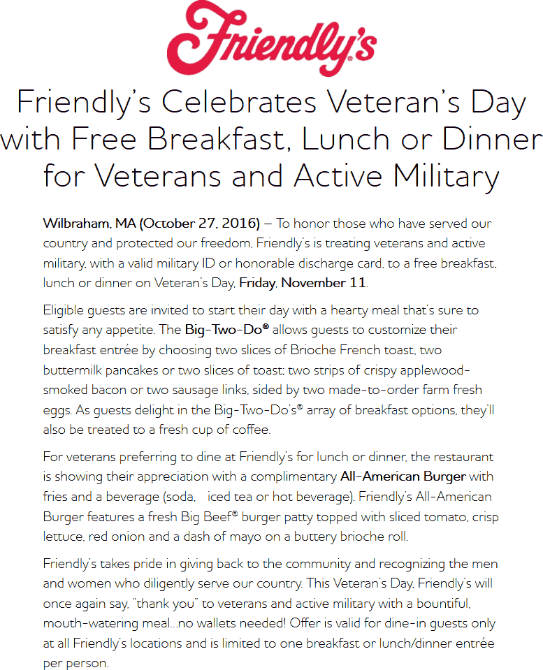 Friendlys.com Promo Coupon Veterans and actives enjoy a free meal today at Friendlys