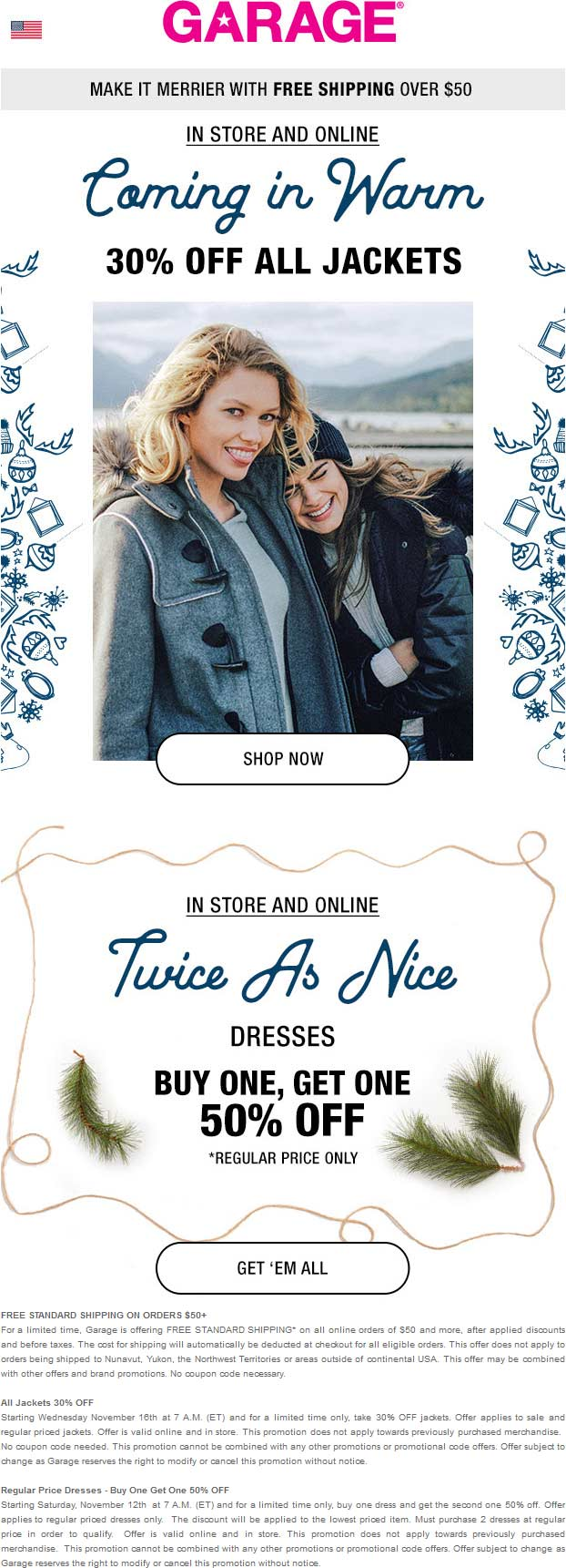 Garage.com Promo Coupon 30% off jackets at Garage, ditto online
