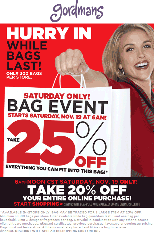 Gordmans Coupon March 2019 25% off whatever fits in the bag Saturday at Gordmans, also 20% online til noon