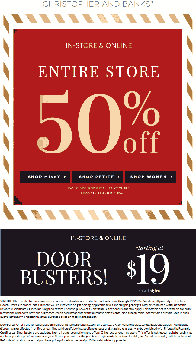Christopher&Banks.com Promo Coupon Everything is 50% off at Christopher & Banks, ditto online