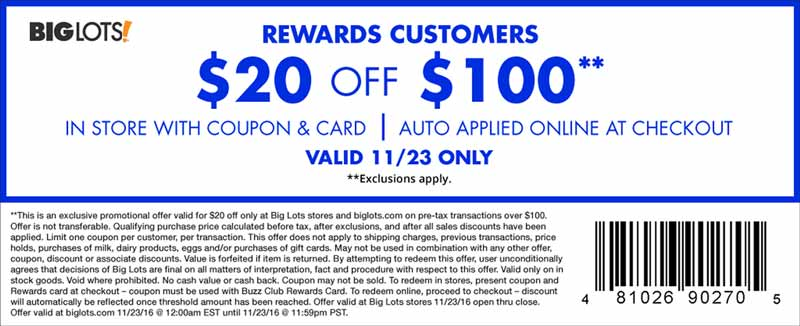 BigLots.com Promo Coupon $20 off $100 today with free rewards card at Big Lots, ditto online