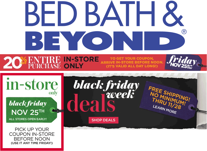 BedBath&Beyond.com Promo Coupon 20% off everything in-store before noon Friday at Bed Bath & Beyond