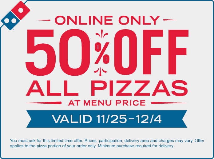 Dominos.com Promo Coupon 50% off pizzas online at Dominos