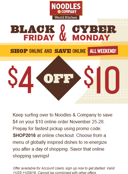 Noodles&Company.com Promo Coupon $4 off $10 online at Noodles & Company restaurants via promo code SHOP2016