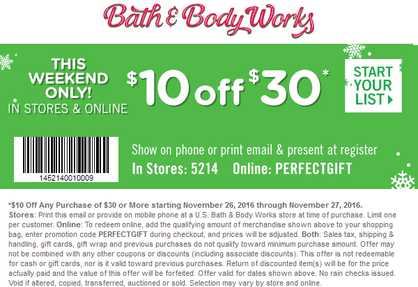 Bath&BodyWorks.com Promo Coupon $10 off $30 at Bath & Body Works, or online via promo code PERFECTGIFT