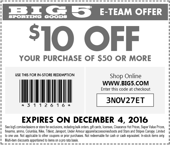 Big5.com Promo Coupon $10 off $50 at Big 5 sporting goods, or online via promo code 3NOV27ET