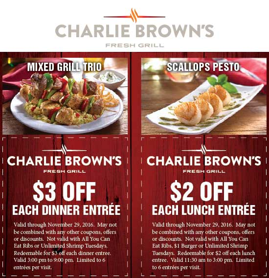 Charlie Browns Coupon March 2019 $2-$3 off each entree at Charlie Browns fresh grill