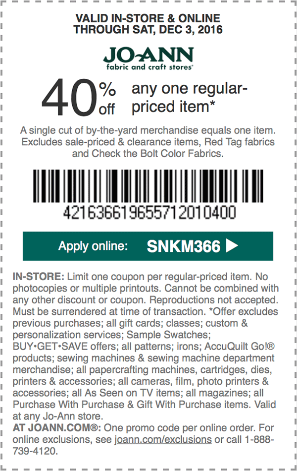 Jo-AnnFabric.com Promo Coupon 40% off a single item at Jo-Ann Fabric, or online via promo code SNKM366