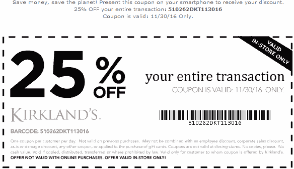 Kirklands.com Promo Coupon 25% off everything today at Kirklands