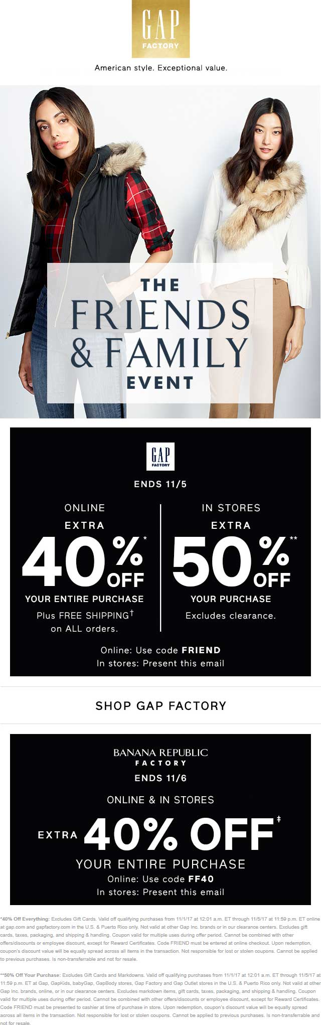 Gap.com Promo Coupon 50% off today at Gap, GapKids, babyGap, GapBody stores, Gap Factory and Gap Outlet, or online via promo code FRIEND