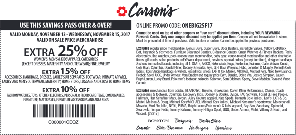 Carsons Coupon March 2018 Extra 25% off at Carsons, Bon Ton & sister stores, or online via promo code ONEBIG25F17