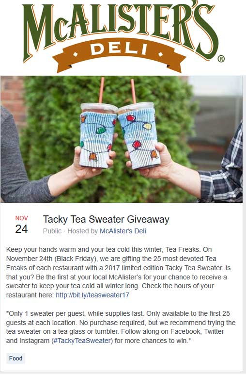 McAlistersDeli.com Promo Coupon Free tea sweater to first 25 Friday at McAlisters Deli