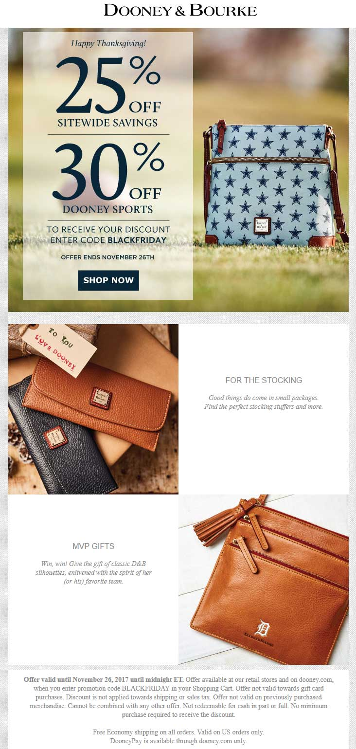 Dooney & Bourke Coupon September 2019 25% off at Dooney & Bourke, or online via promo code BLACKFRIDAY