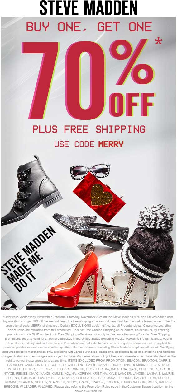 Steve Madden Coupon December 2018 Second item 70% off today at Steve Madden, or online via promo code MERRY