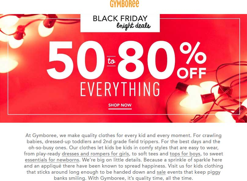 Gymboree.com Promo Coupon 50-80% off everything at Gymboree, ditto online