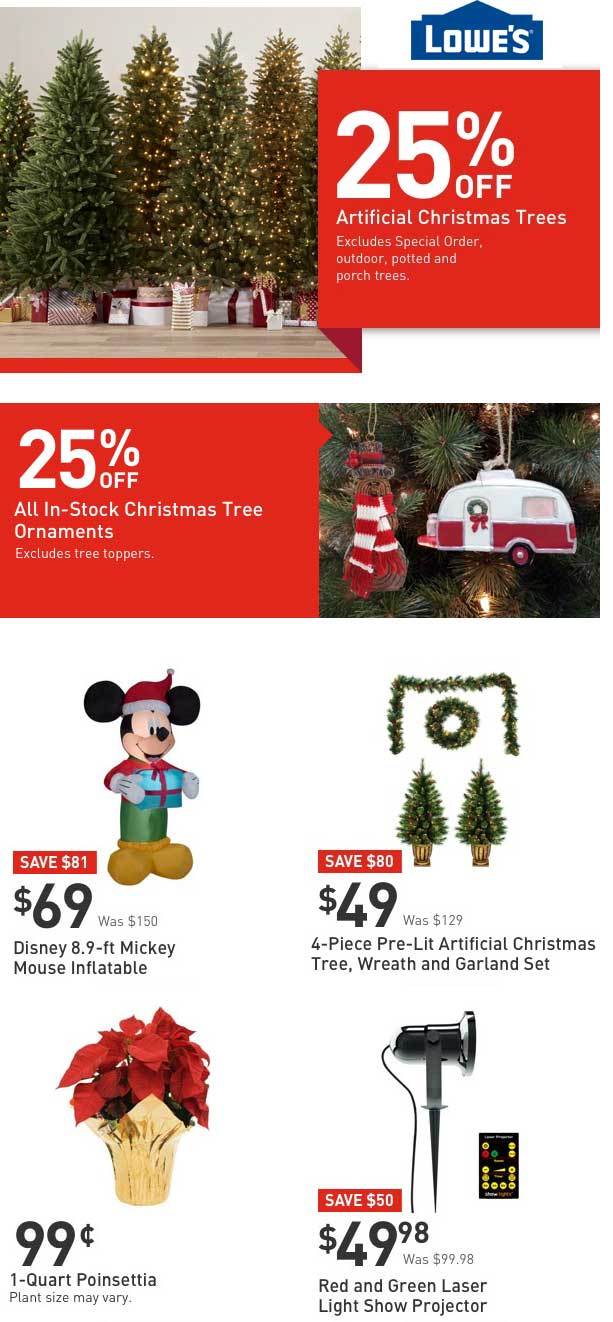 Lowes Coupon November 2018 $1 Poinsettias, 25% off artificial trees & ornaments at Lowes, ditto online