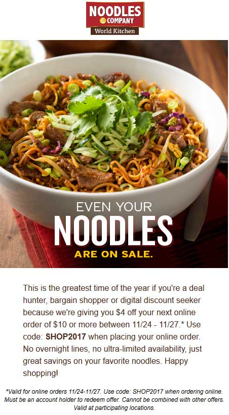 Noodles & Company Coupon August 2018 $4 off $10 online at Noodles & Company via promo code SHOP2017