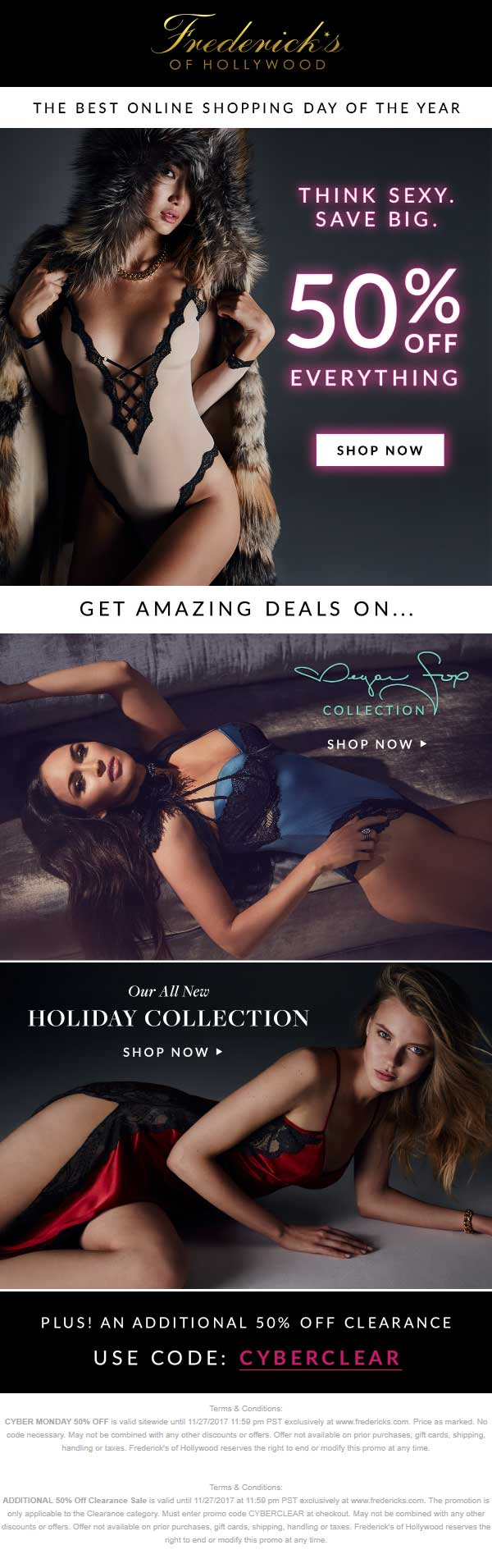 Fredericks of Hollywood Coupon October 2018 50% off everything online today at Fredericks of Hollywood + extra 50% off clearance via promo code CYBERCLEAR