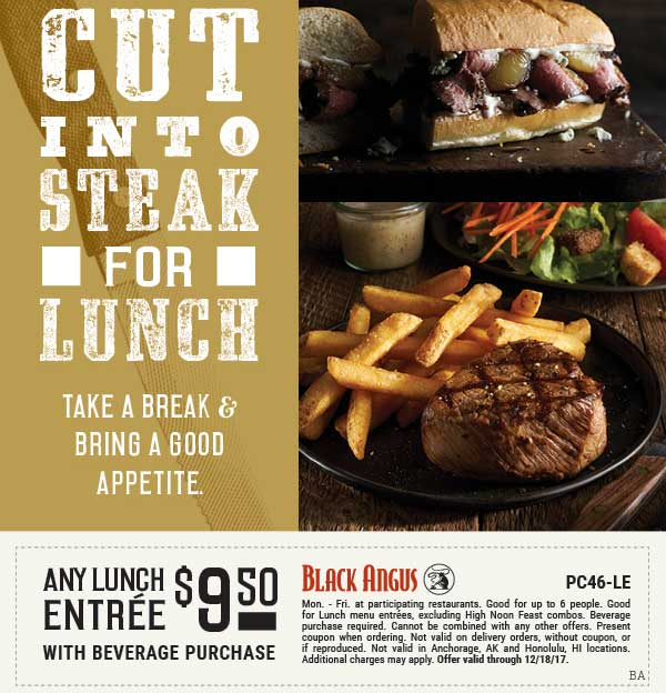 Black Angus Coupon April 2019 Any lunch entree $9.50 at Black Angus steakhouse