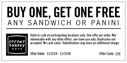 Corner Bakery Coupon July 2019 Second sandwich or panini free today at Corner Bakery Cafe