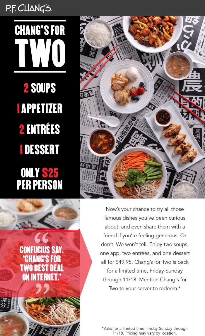 P.F. Changs Coupon May 2019 2 soups + appetizer + 2 entrees + dessert = $50 at P.F. Changs