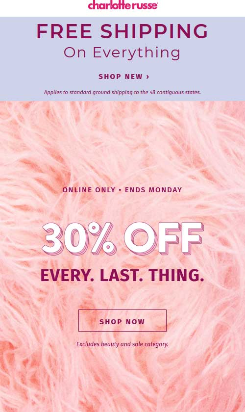 Charlotte Russe Coupon May 2019 30% off online at Charlotte Russe, no code needed